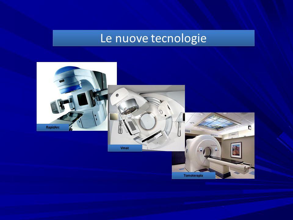 Le nuove tecnologie Vmat RapidArc Tomoterapia