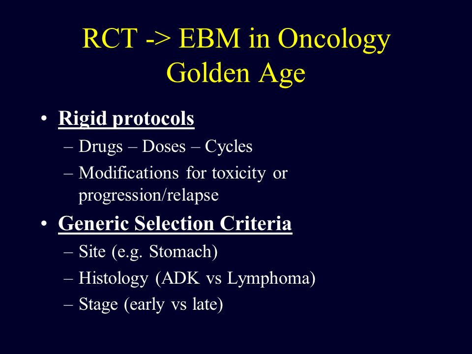 RCT -> EBM in Oncology Golden Age