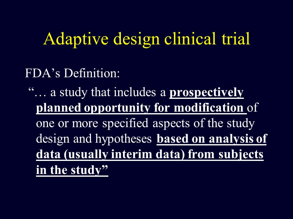 Adaptive design clinical trial