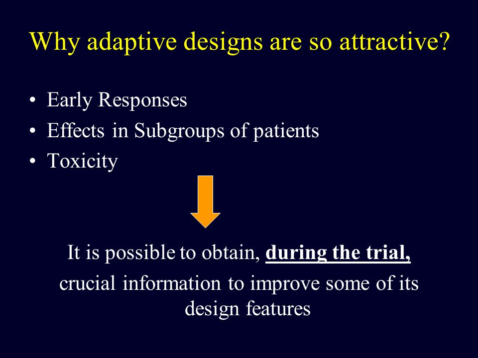 Why adaptive designs are so attractive