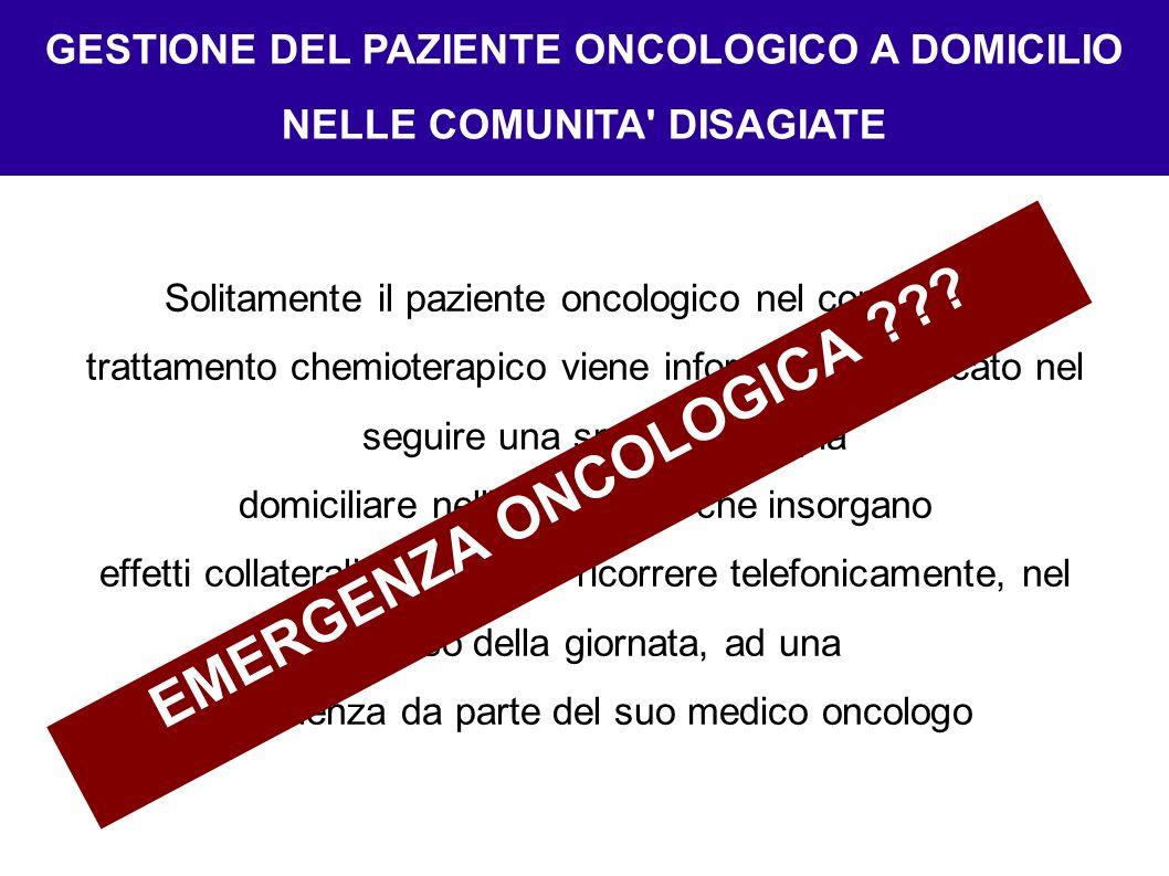 GESTIONE DEL PAZIENTE ONCOLOGICO A DOMICILIO NELLE COMUNITA DISAGIATE