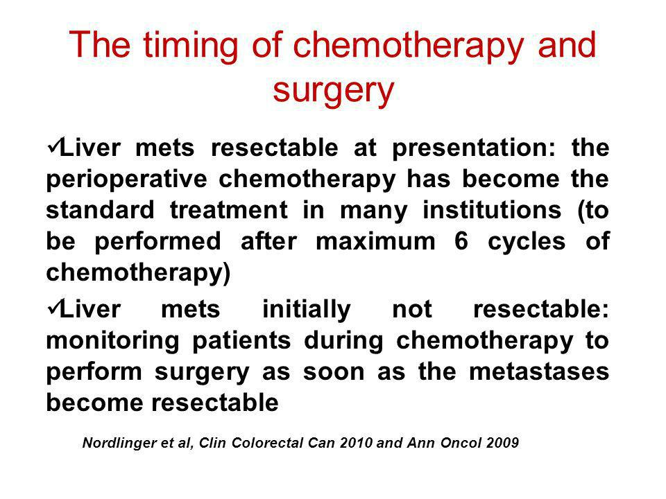 The timing of chemotherapy and surgery