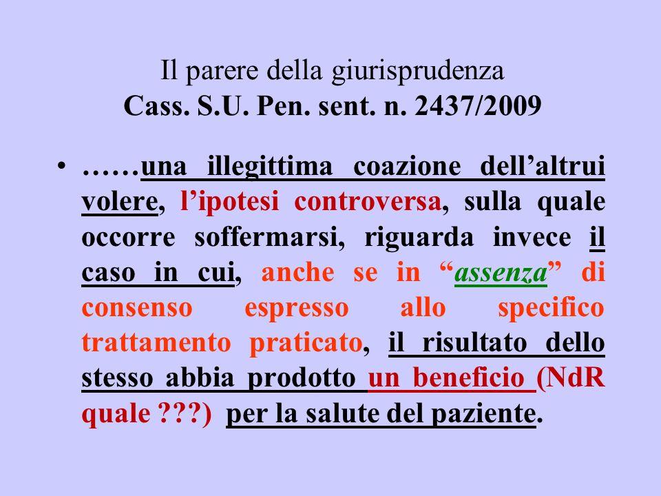 Il parere della giurisprudenza Cass. S.U. Pen. sent. n. 2437/2009