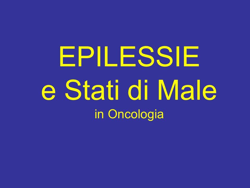 EPILESSIE e Stati di Male in Oncologia
