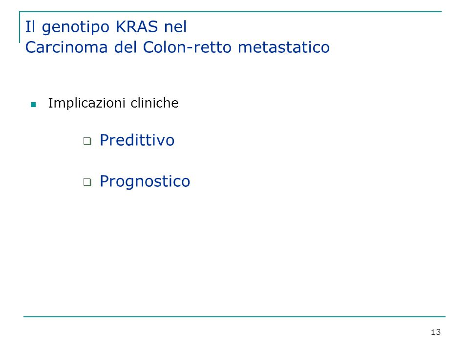 Il genotipo KRAS nel Carcinoma del Colon-retto metastatico