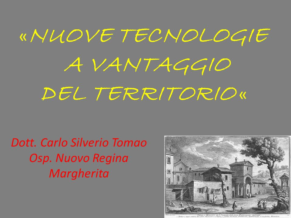 «NUOVE TECNOLOGIE A VANTAGGIO DEL TERRITORIO «