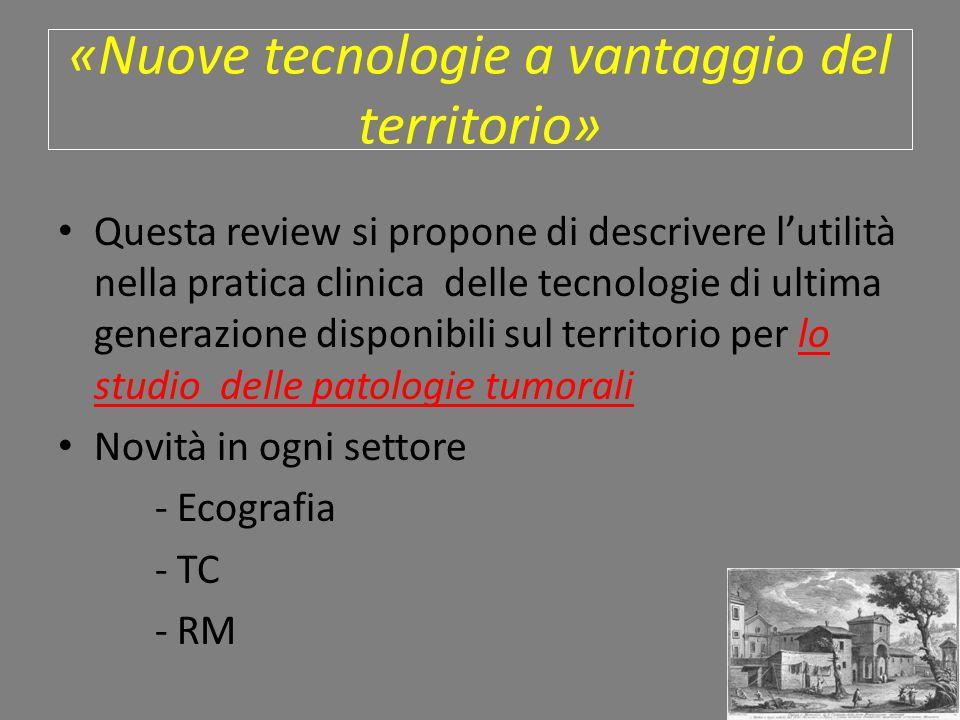 «Nuove tecnologie a vantaggio del territorio»