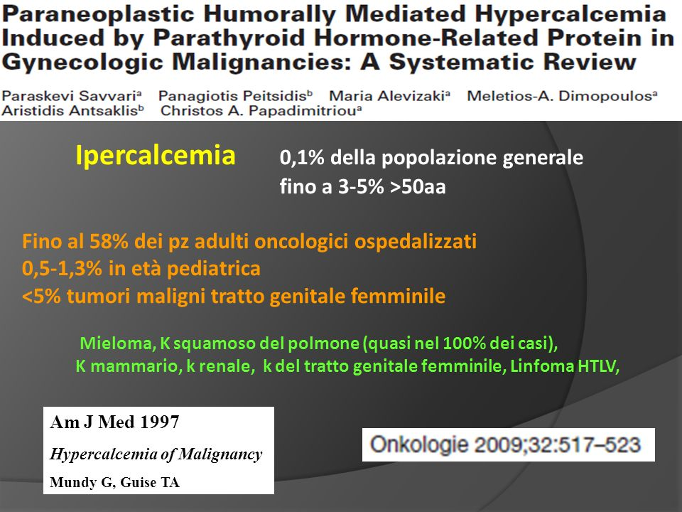 Ipercalcemia 0,1% della popolazione generale
