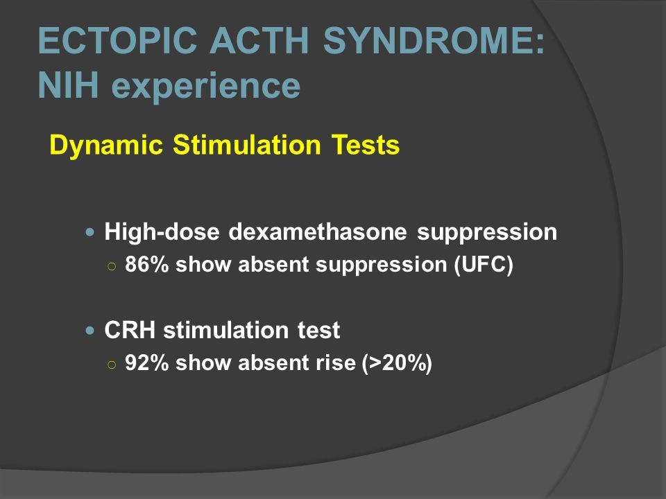 ECTOPIC ACTH SYNDROME: NIH experience