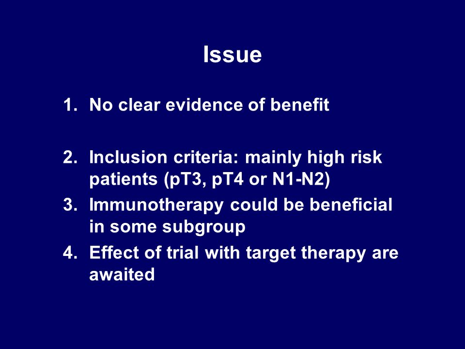 Issue No clear evidence of benefit
