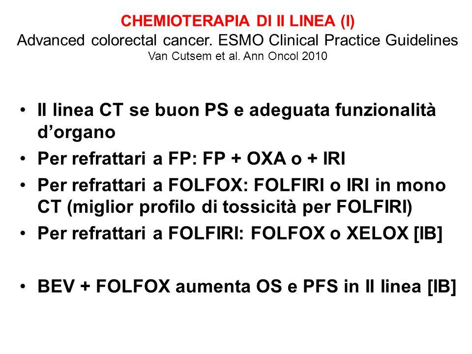 II linea CT se buon PS e adeguata funzionalità d'organo