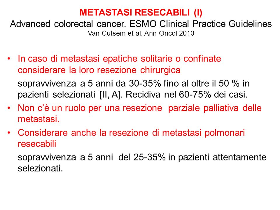 METASTASI RESECABILI (I) Advanced colorectal cancer
