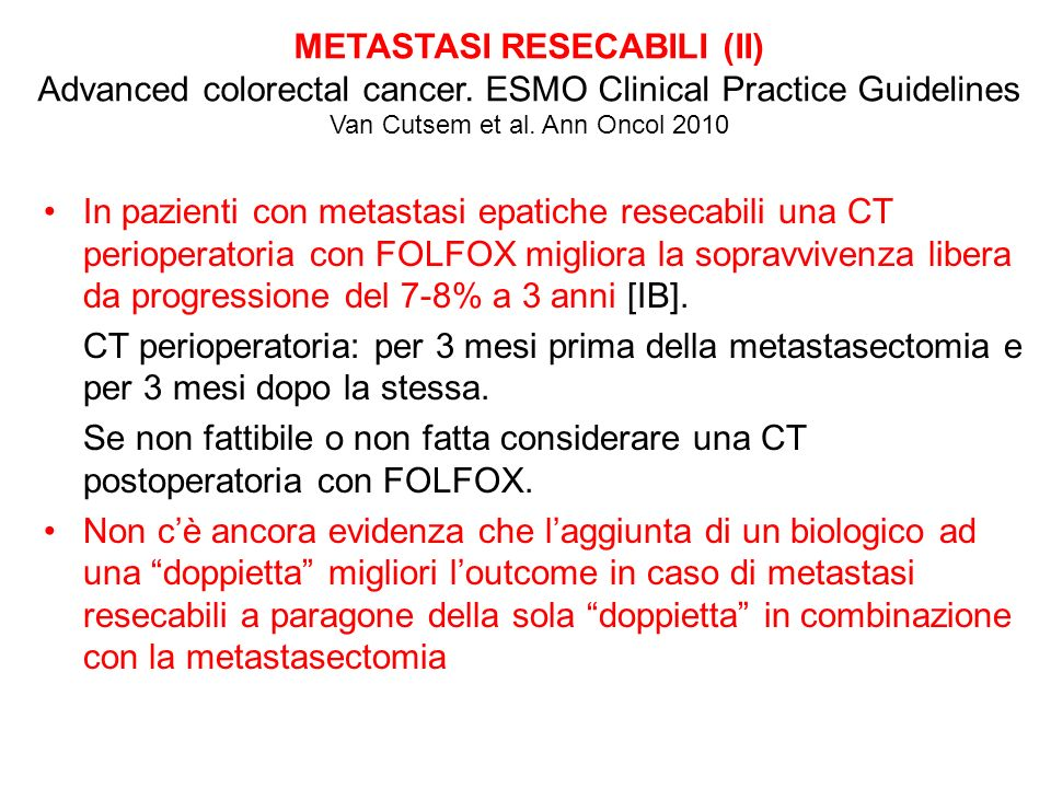 METASTASI RESECABILI (II) Advanced colorectal cancer