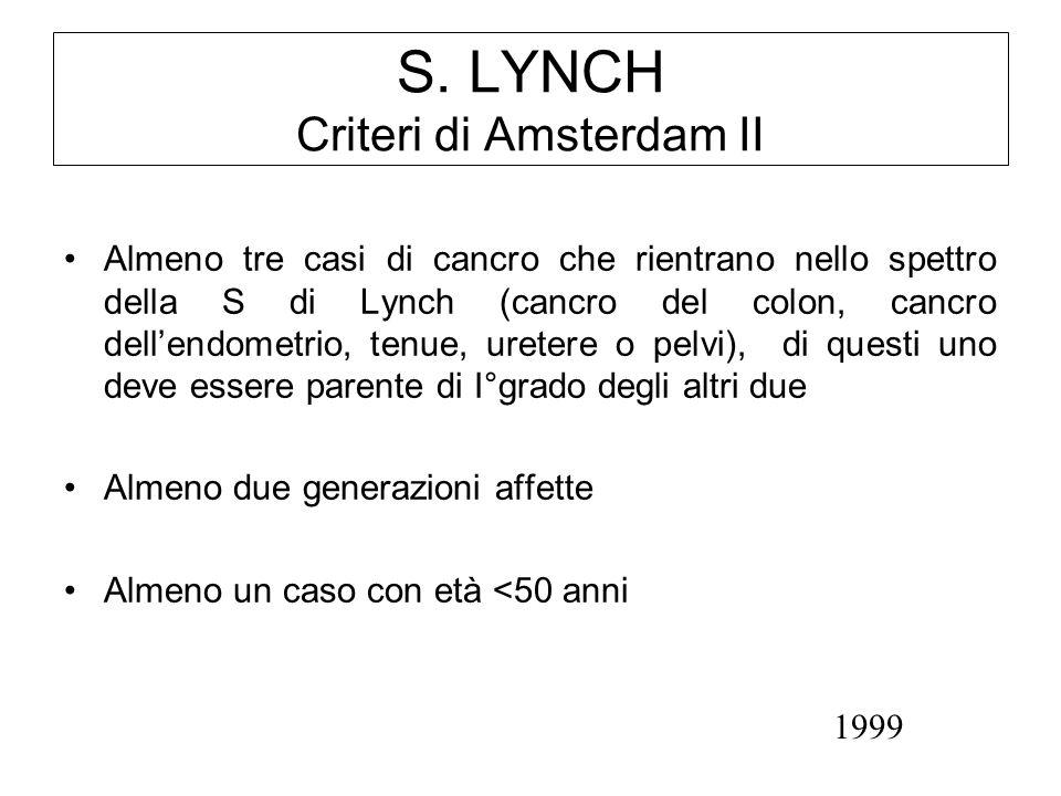 S. LYNCH Criteri di Amsterdam II