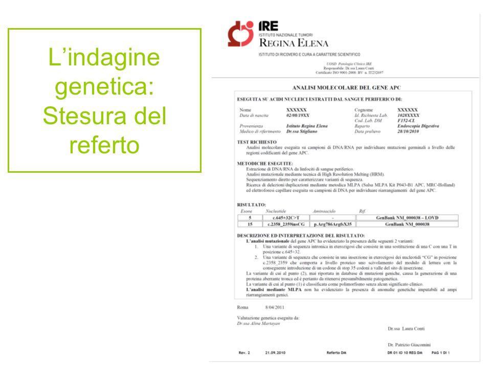 L'indagine genetica: Stesura del referto