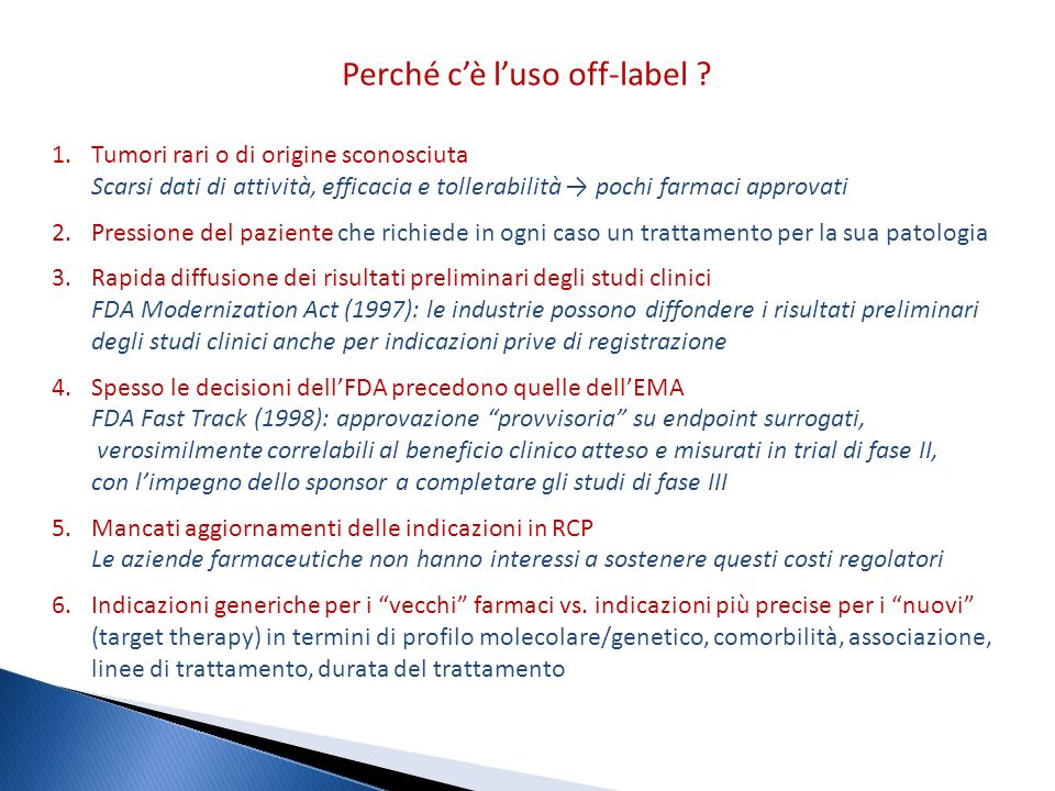 Perché c'è l'uso off-label