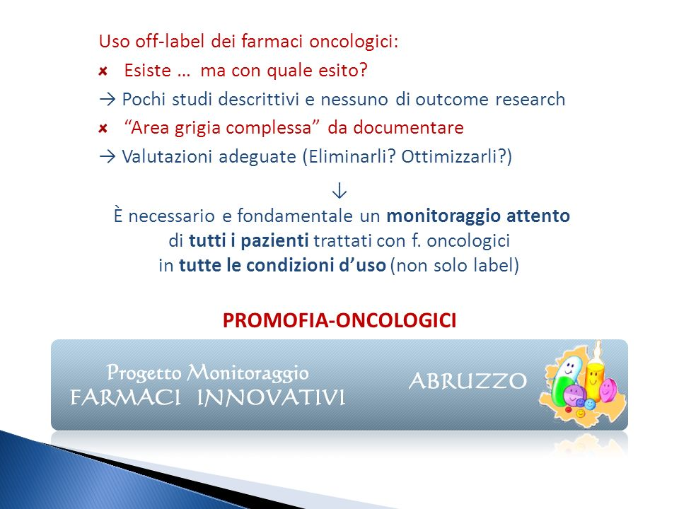 PROMOFIA-ONCOLOGICI Uso off-label dei farmaci oncologici: