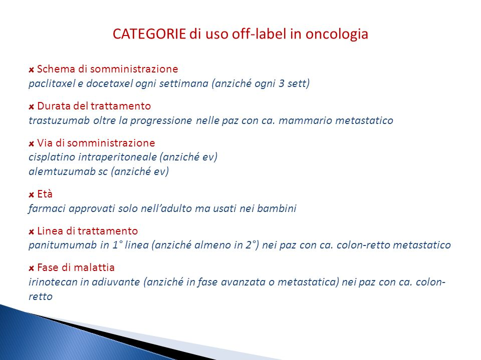CATEGORIE di uso off-label in oncologia