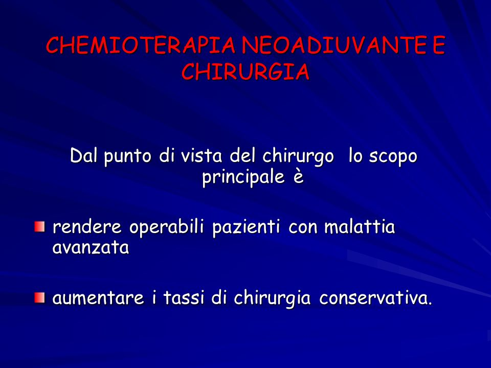 CHEMIOTERAPIA NEOADIUVANTE E CHIRURGIA