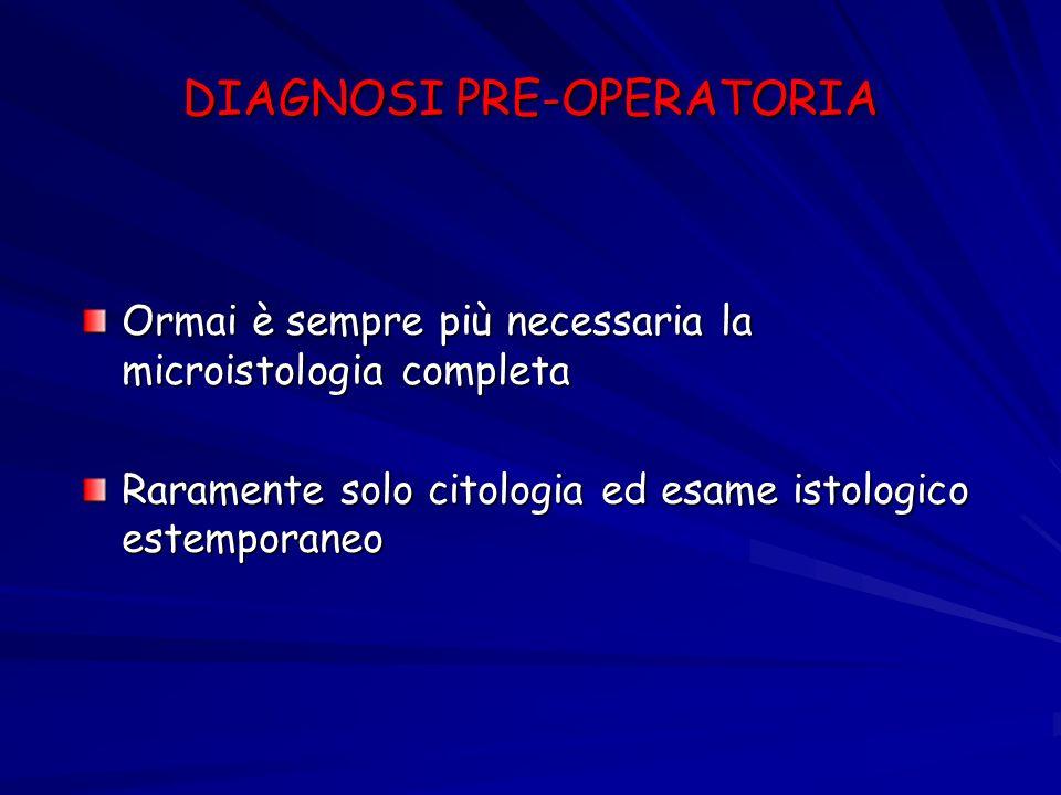 DIAGNOSI PRE-OPERATORIA