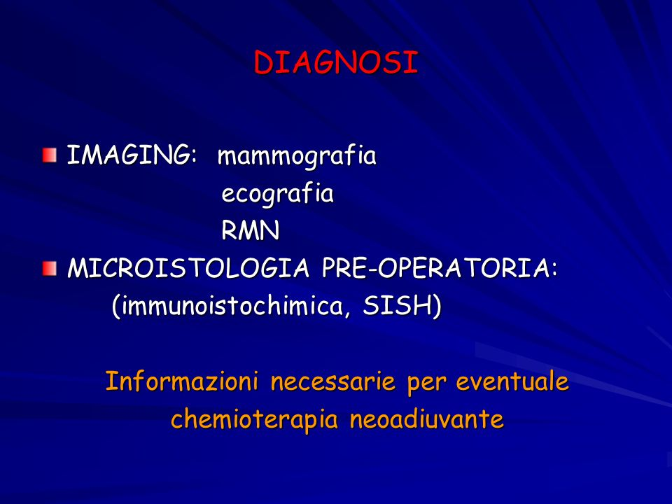 DIAGNOSI IMAGING: mammografia ecografia RMN