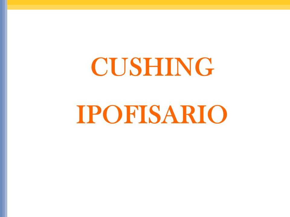 CUSHING IPOFISARIO