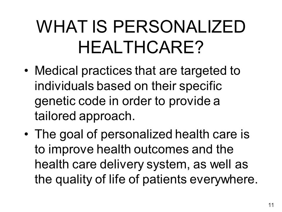 WHAT IS PERSONALIZED HEALTHCARE