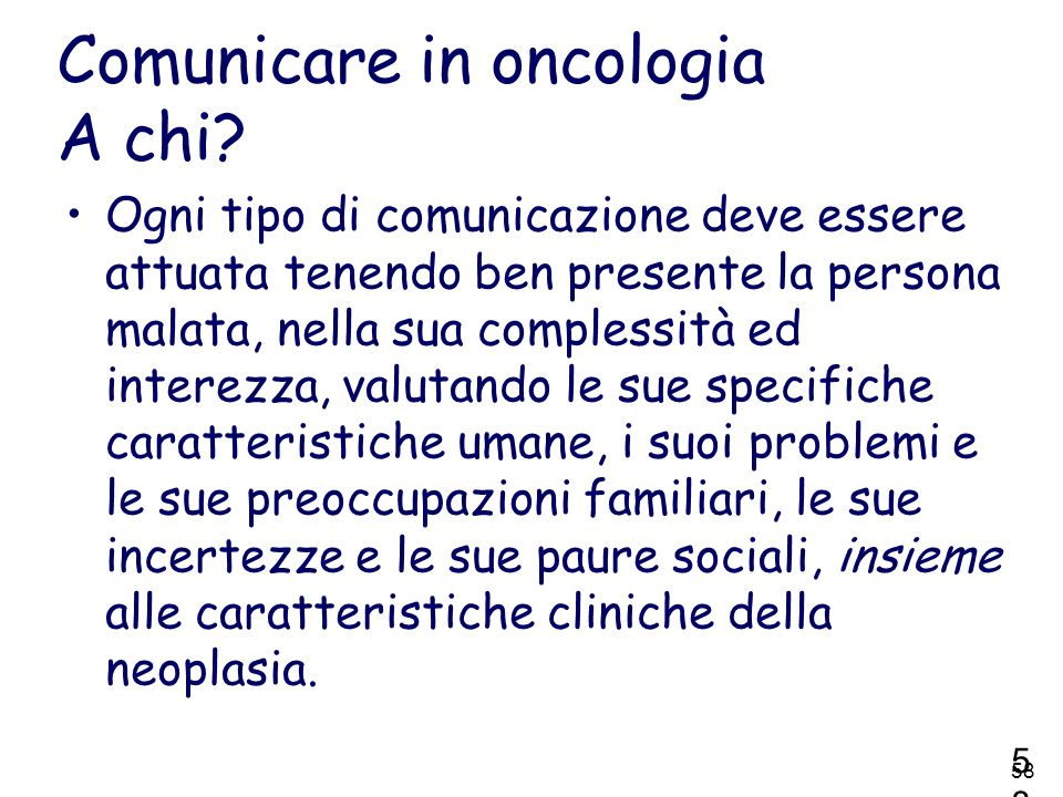 Comunicare in oncologia A chi