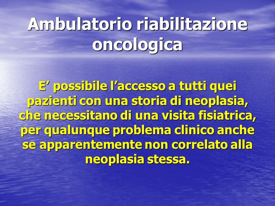 Ambulatorio riabilitazione oncologica