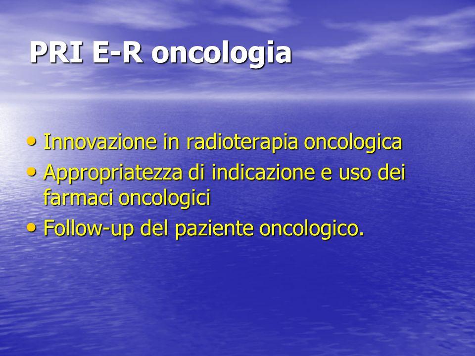 PRI E-R oncologia Innovazione in radioterapia oncologica