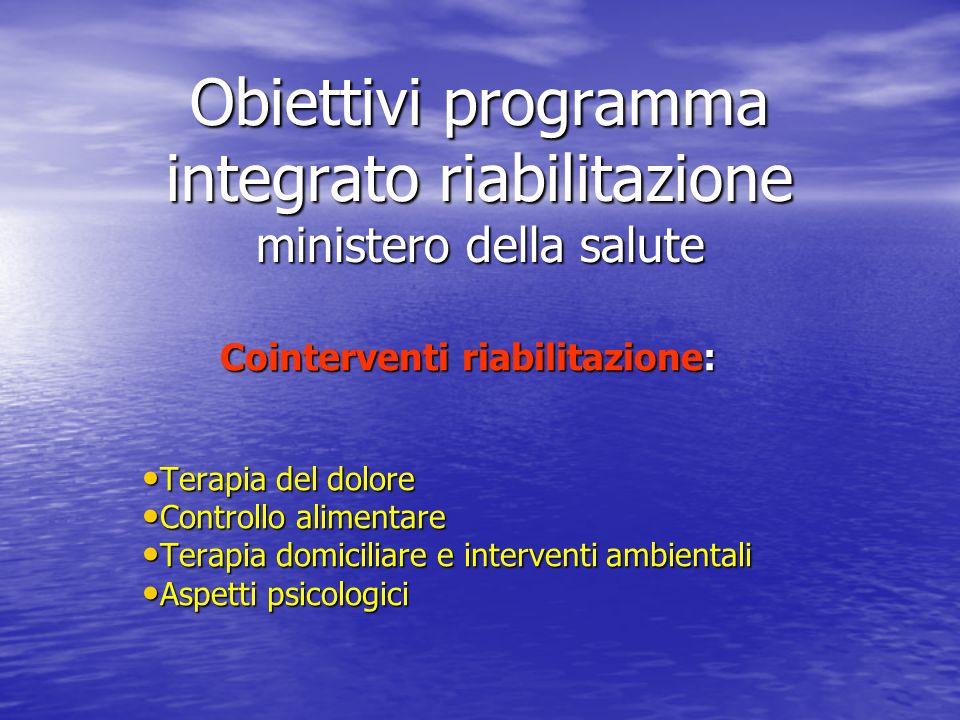 Obiettivi programma integrato riabilitazione ministero della salute