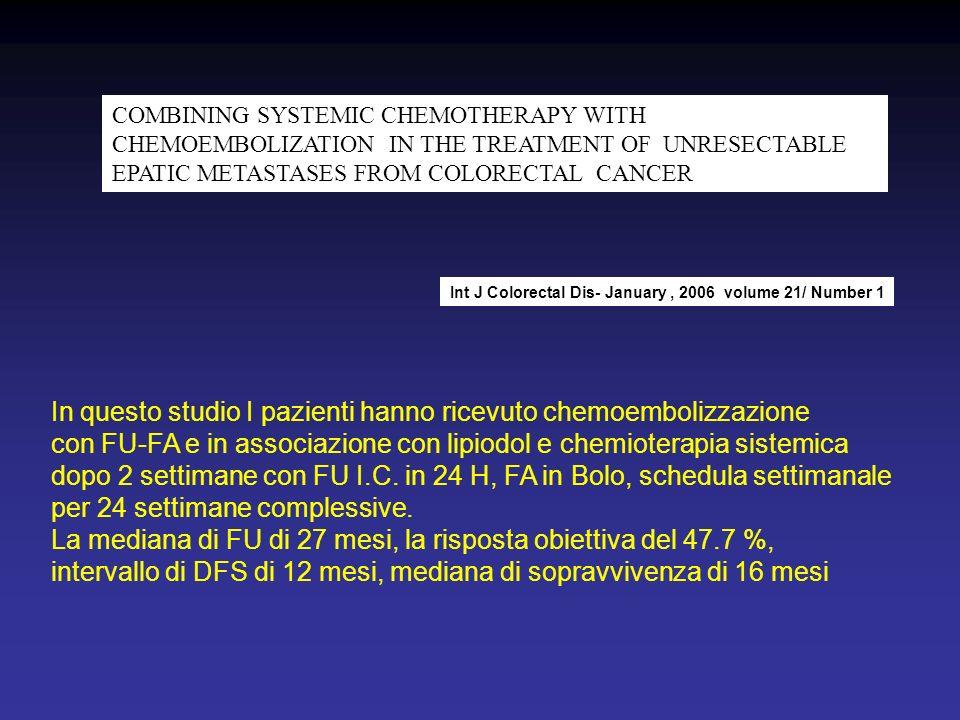 In questo studio I pazienti hanno ricevuto chemoembolizzazione