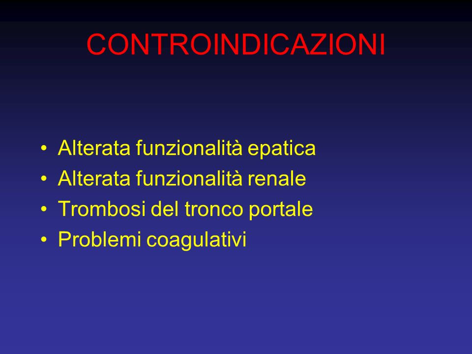 CONTROINDICAZIONI Alterata funzionalità epatica