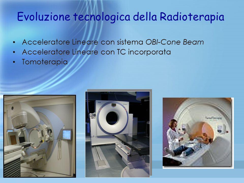Evoluzione tecnologica della Radioterapia
