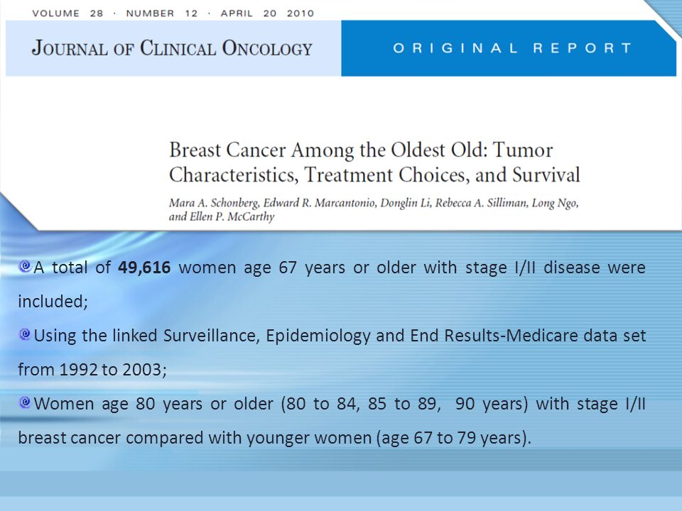 A total of 49,616 women age 67 years or older with stage I/II disease were included;