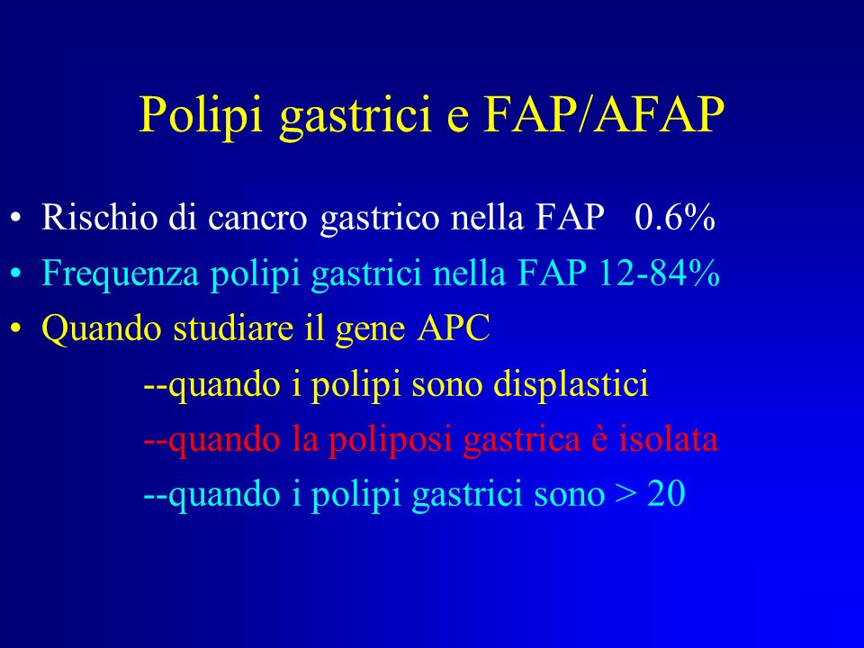 Polipi gastrici e FAP/AFAP