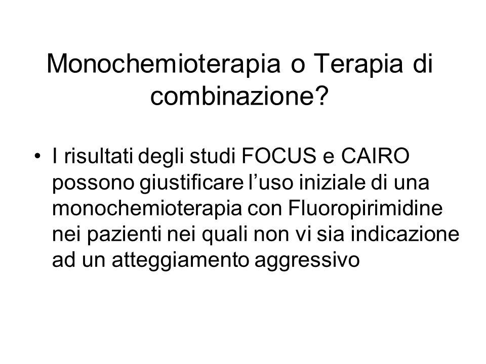 Monochemioterapia o Terapia di combinazione
