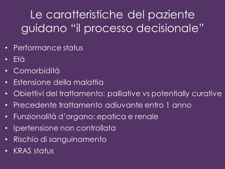 Le caratteristiche del paziente guidano il processo decisionale