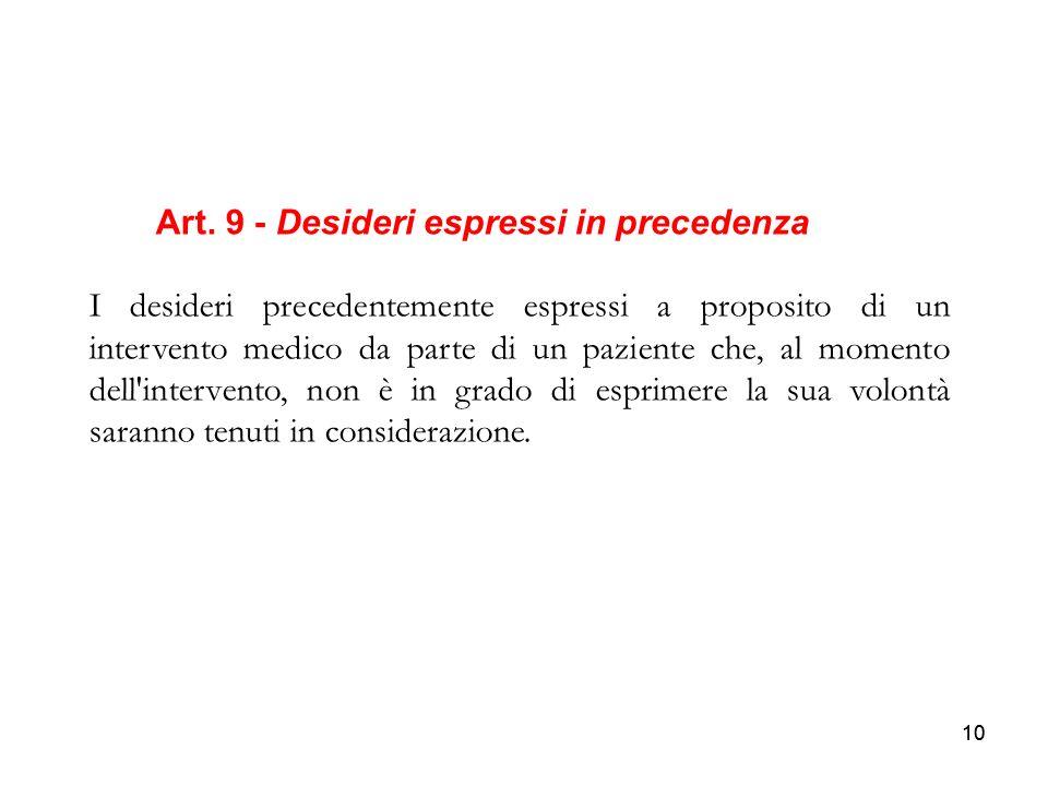 Art. 9 - Desideri espressi in precedenza