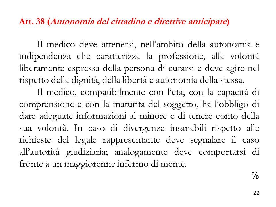 Art. 38 (Autonomia del cittadino e direttive anticipate)