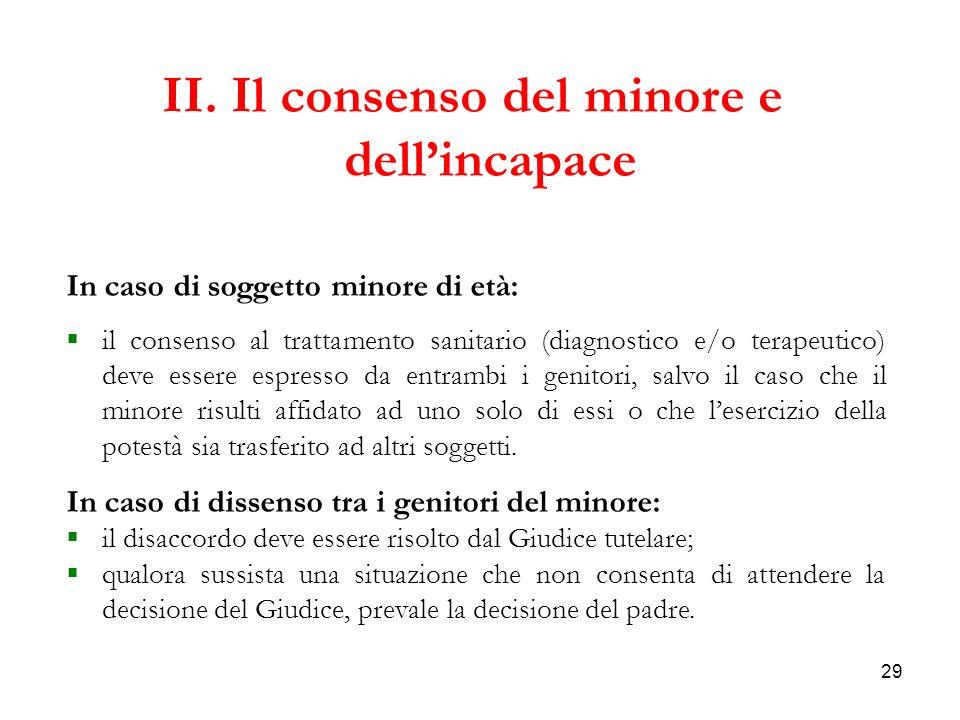 II. Il consenso del minore e dell'incapace