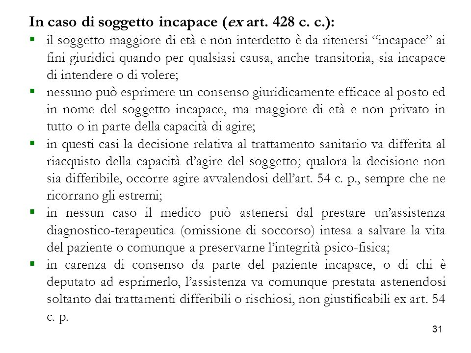 In caso di soggetto incapace (ex art. 428 c. c.):