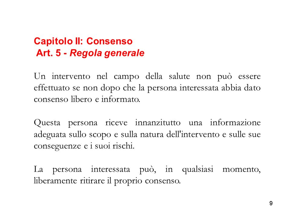 Capitolo II: Consenso Art. 5 - Regola generale