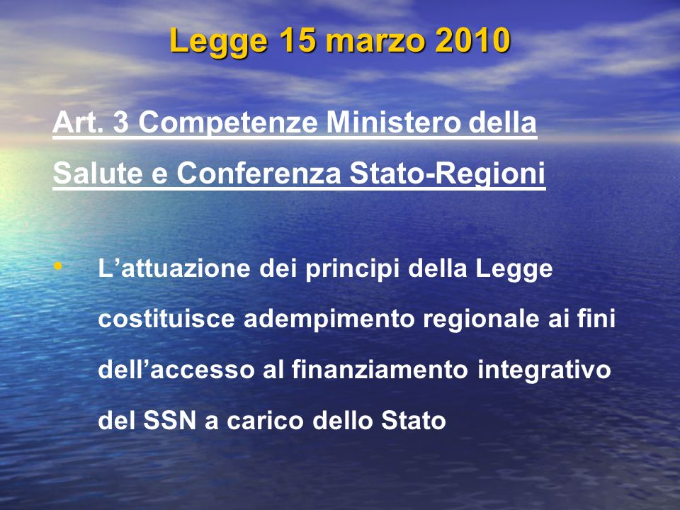 Legge 15 marzo 2010 Art. 3 Competenze Ministero della
