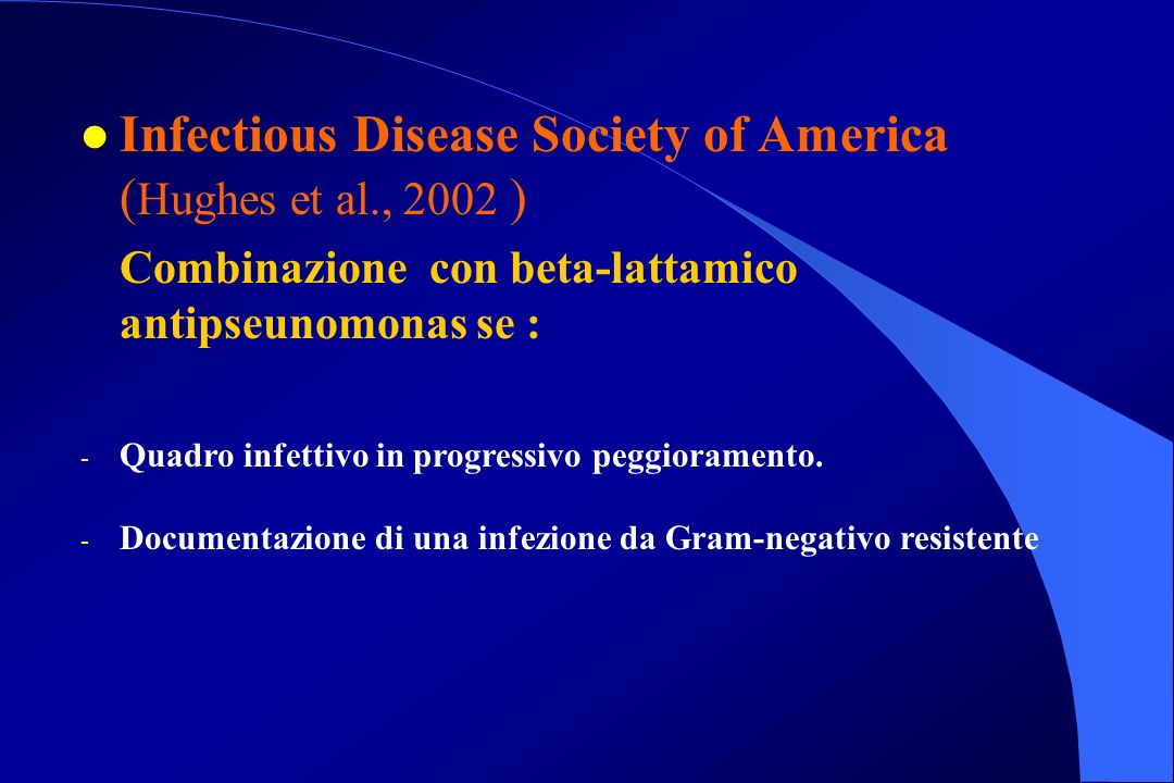 Infectious Disease Society of America (Hughes et al., 2002 )