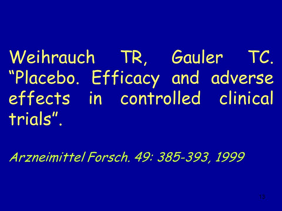 Weihrauch TR, Gauler TC. Placebo