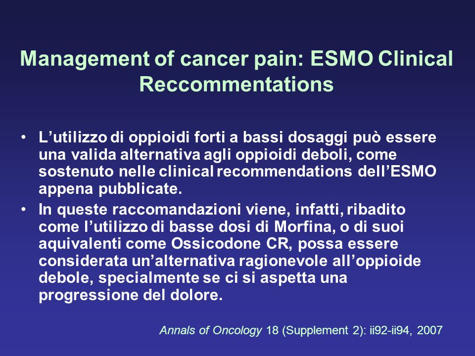 Management of cancer pain: ESMO Clinical Reccommentations