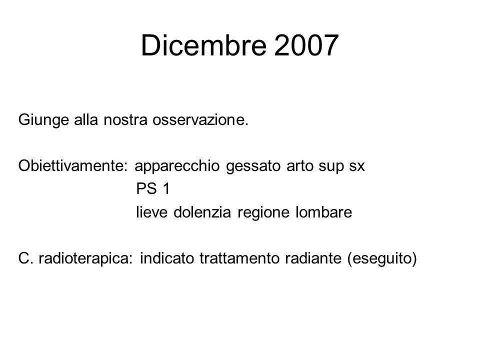 Dicembre 2007 Giunge alla nostra osservazione.