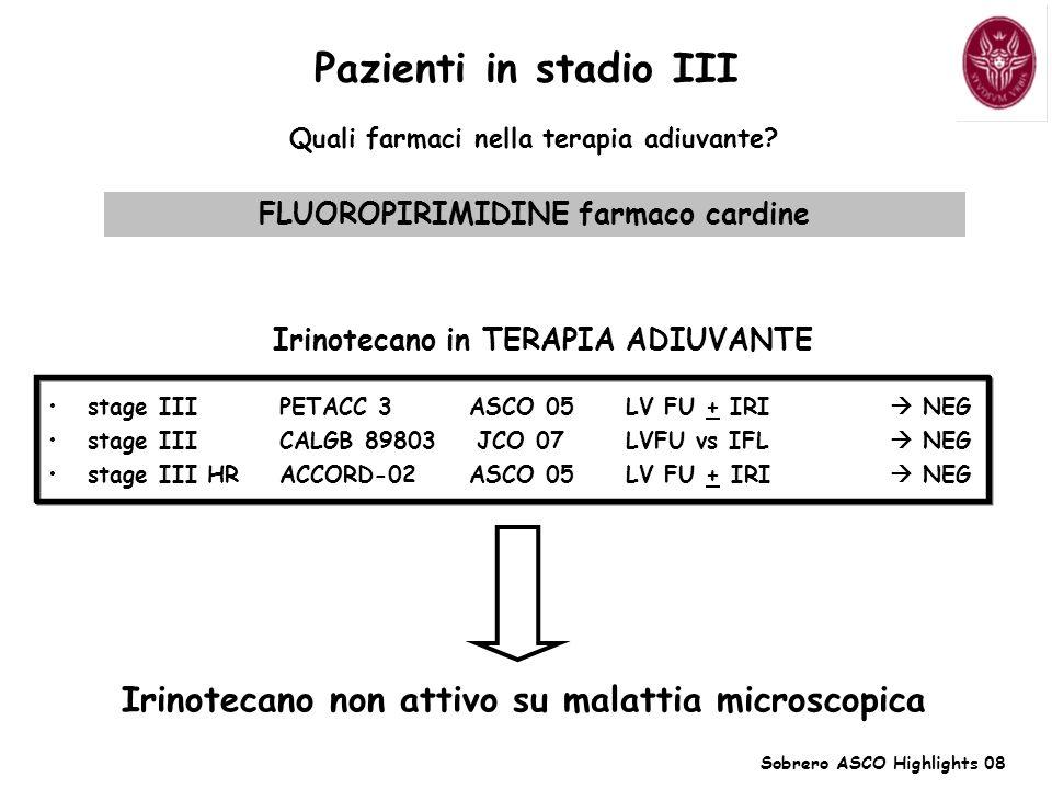 Pazienti in stadio III Irinotecano non attivo su malattia microscopica