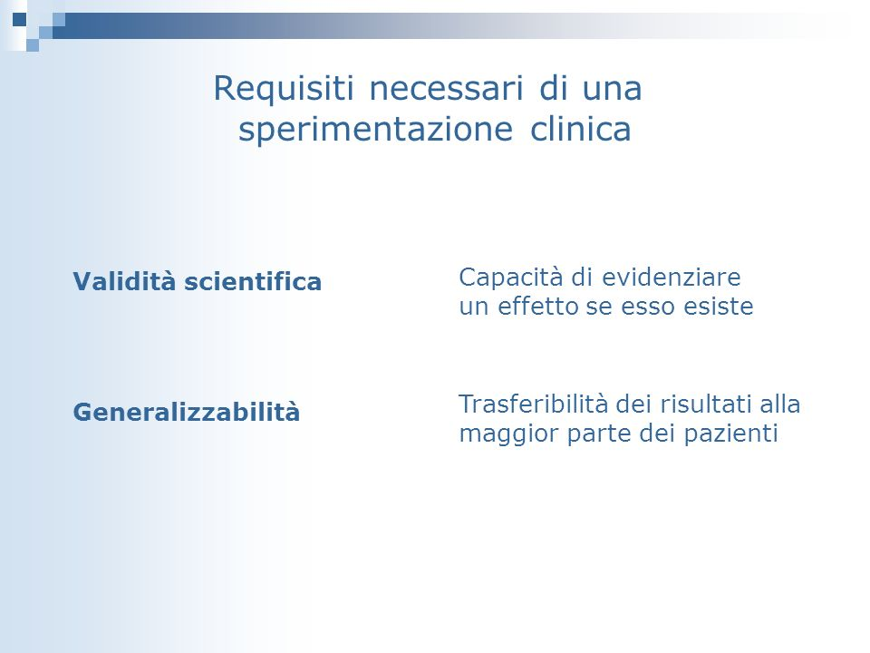 Requisiti necessari di una sperimentazione clinica